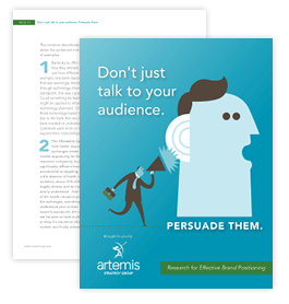 Don't Just Talk to Your Audience: Persuade Them